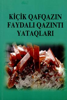 Kiçik Qafqazın faydalı qazıntı yataqları (Səfərov Elnur İbiş oğlu)